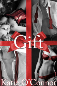 Picture of the cover of the erotic novella entitled The Gift written by Katie O'Connor.