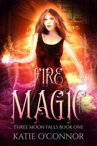 Cover of Katie O'Connor's book Fire Magic