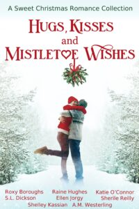 Hugs, Kisses and Mistletoe Wishes cover