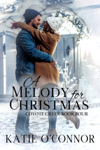 A Melody For Christmas Coyote Creek Book 4